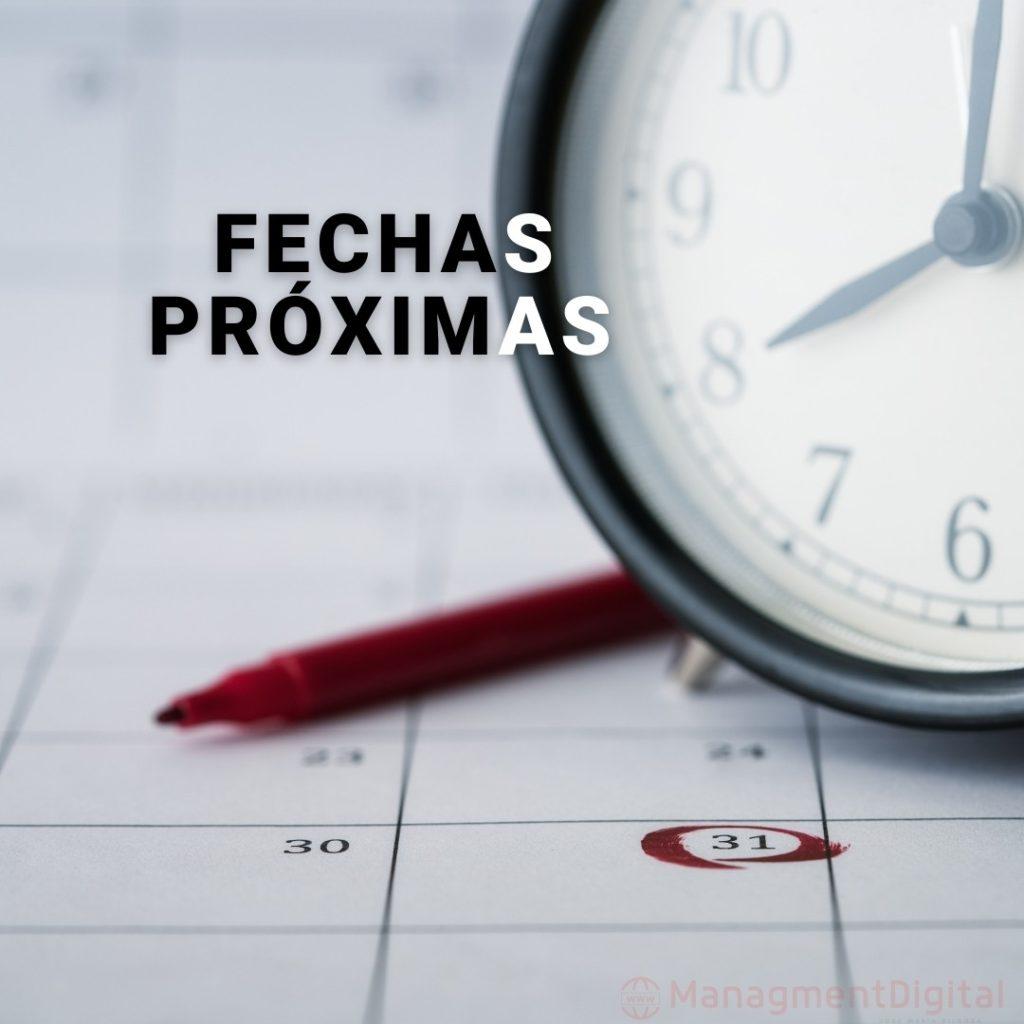 FECHAS PROXIMAS