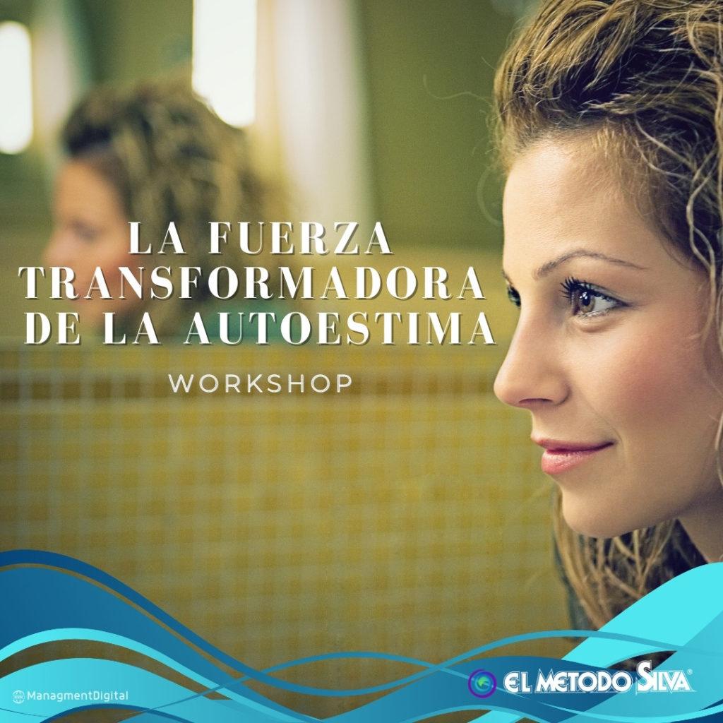 Autoestima Taller Workshop Metodo Silva